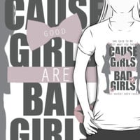 Good girls are bad girls