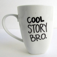 Cool Story Bro - Coffee Mug