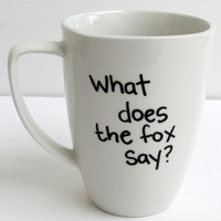 The Fox - What does the fox say Coffee Mug
