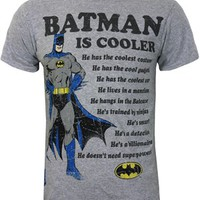 Batman Is Cooler Men's Grey T-Shirt - Buy Online at Grindstore.com