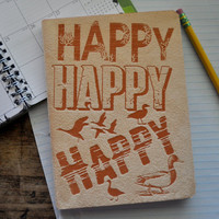 Happy Happy Happy - Duck Dynasty -Inspired - Journal, Blank Book,Notebook