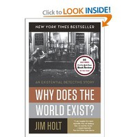 Why Does the World Exist?: An Existential Detective Story [Paperback]