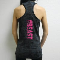 Beast Tank Top. #BEAST Tank. Womens Burnout Tank Top. Crossfit Tank Top Shirt. Womens Workout Tank Top. #Beast Shirt.