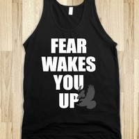 Fear Wakes You Up