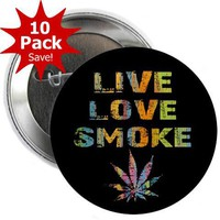 LIVE LOVE SMOKE Marijuana Pot Leaf 10-Pack of 2.25 inch Pinback Button Badges