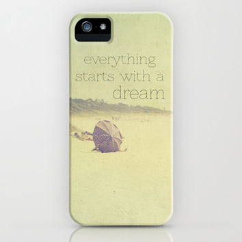 everything starts with a dream iPhone & iPod Case by ingz