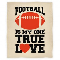 Football Is My One True Love Blanket