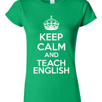 Keep Calm And Teach English Keep Calm Style Juniors Unisex And Ladies Printed Graphic T Shirt Teachers Tee ALL COLORS