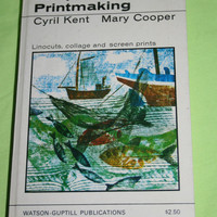 Simple Printmaking Book Linocuts Collage and Screenprints Vintage 1969 Art Book