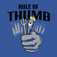 Rule Of Thumb T-Shirt | SnorgTees