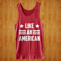 Like An American USA Merica Summer Beach Cool Funny TANK TOP