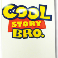 Cool Story Bro Iphone Case