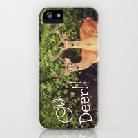 Ohh Deer! iPhone & iPod Case by RDelean