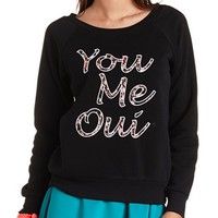 You Me Oui Graphic Sweatshirt by Charlotte Russe - Black Combo