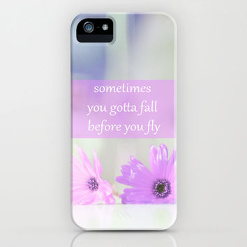SOMETIMES YOU GOTTA FALL BEFORE YOU FLY iPhone & iPod Case by Ylenia Pizzetti