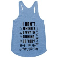 I Don't Remember Why I'm Running Do You? | Activate Apparel