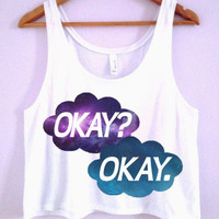 """Okay? Okay."" TFIOS Crop-Top"