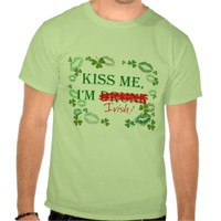 Kiss me, I`m Irish
