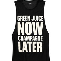 Green Juice Now, Champagne Later Tank