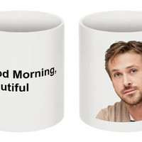 Ryan Gosling - Good Morning, Beautiful - 11 Ounce Mug