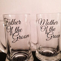 Father and mother of the bride and groom beer mug set.