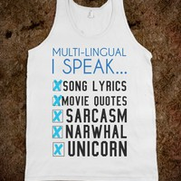 Multi-lingual Sarcasm, Narwhal and much more tank top tee
