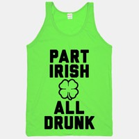 Part Irish All Drunk
