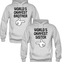 WORLD'S OKAYEST SISTER and brother Couple Hoodie - TeeeShop