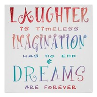 Laughter, Imagination and Dreams Poster Art - 33.33 inches squared
