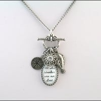Charm Necklace All Those Who Wander Saying by BlackberryDesigns