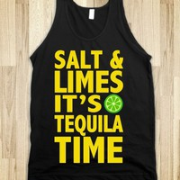 SALT & LIMES IT'S TEQUILA TIME