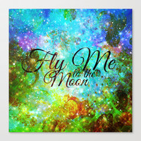 FLY ME TO THE MOON, REVISITED - Colorful Abstract Painting Space Typography Blue Green Galaxy Nebula Stretched Canvas by EbiEmporium