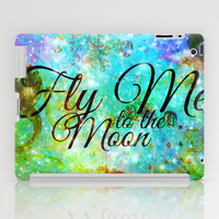 FLY ME TO THE MOON, REVISITED - Colorful Abstract Painting Space Typography Blue Green Galaxy Nebula iPad Case by EbiEmporium