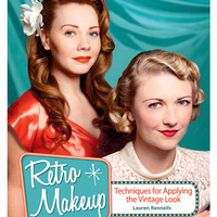 Retro Makeup: Techniques for Applying the Vintage Look Book