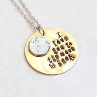 "Mixed Metals ""I Love you to the moon & back"" Necklace"