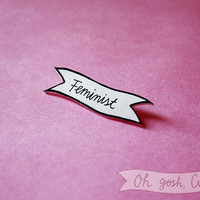 Feminist brooch badge pin