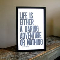 Pewter Grey Typography Poster Life is Either a by happydeliveries