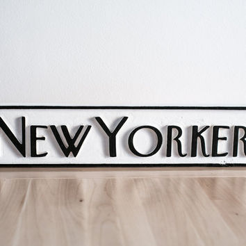 Sign wooden New Yorker name of the beautiful magazine carved in salvaged wood hand painted