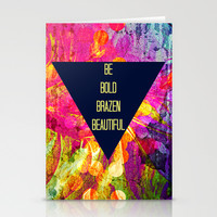BE BOLD BRAZEN BEAUTIFUL Abstract Typography Hipster Geometric Triangle Colorful Rainbow Fine Art Stationery Cards by EbiEmporium