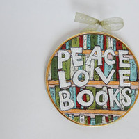 Peace Love Books Miniature Wall Hanging // Art for Book Lovers // Nerdy Decor