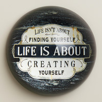 Creating Yourself Paperweight - World Market