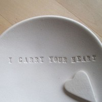 I CARRY YOUR HEART tiny text bowl and heart token by palomasnest