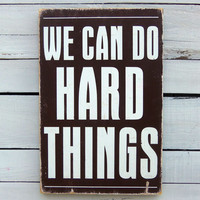 Typography Wall Art We Can Do Hard Things in by 13pumpkins on Etsy