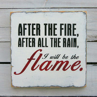 Typography Wall Art After the Fire Wood Sign by 13pumpkins