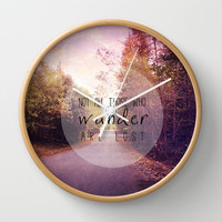 not all those who wander are lost Wall Clock by Sylvia Cook Photography