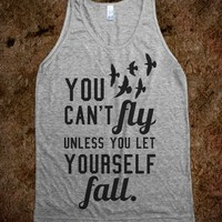 YOU CAN'T FLY UNLESS YOU LET YOURSELF FALL TANK TOP (IDC410017)