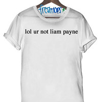 lol ur not liam payne