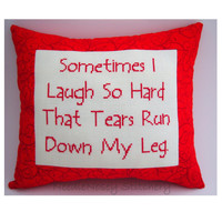 Cross Stitch Pillow Funny Quote Red Pillow Laugh by NeedleNosey