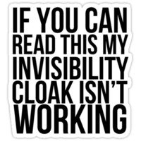 Invisibility Cloak T-Shirts & Hoodies
