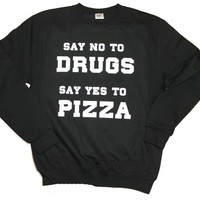 21 Century Clothing Unisex-Adult Pizza not Drugs Sweater X-Large Black